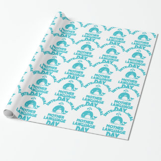 International Mother Language Day - 21st February Wrapping Paper