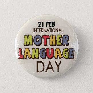 International Mother Language Day-Appreciation Day 6 Cm Round Badge