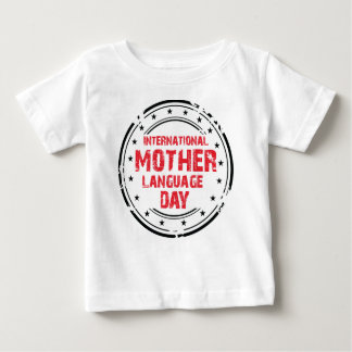 International Mother Language Day Baby T-Shirt