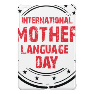 International Mother Language Day Case For The iPad Mini