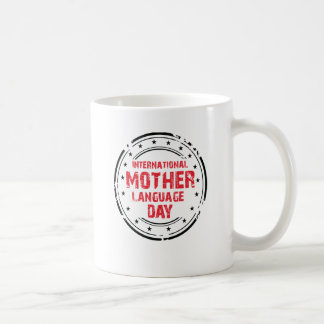 International Mother Language Day Coffee Mug