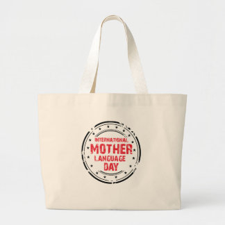 International Mother Language Day Large Tote Bag