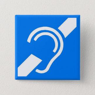 International Symbol for the Deaf 15 Cm Square Badge