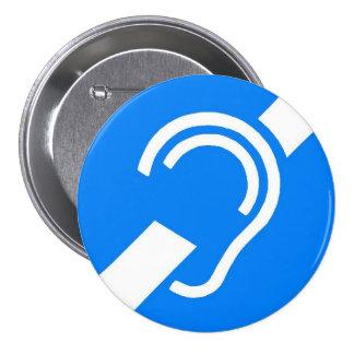 International Symbol for the Deaf 7.5 Cm Round Badge