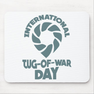 International Tug-of-War Day - 19th February Mouse Pad