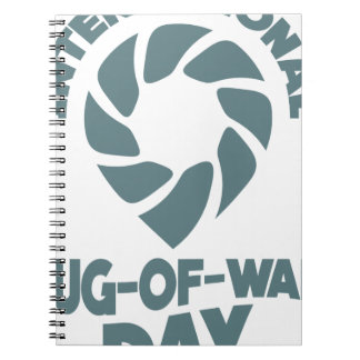 International Tug-of-War Day - 19th February Notebooks