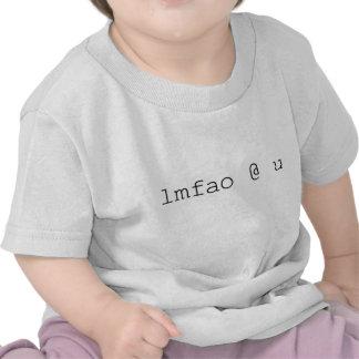 Internet Chat Speak - LMAO U Shirts