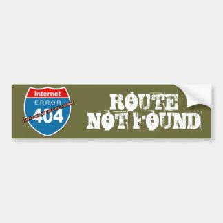 Internet Error 404  ROUTE NOT FOUND Bumper Sticker