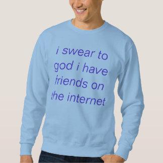 internet friends sweatshirt