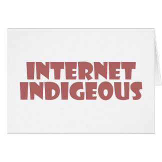 Internet Indigenous Cards