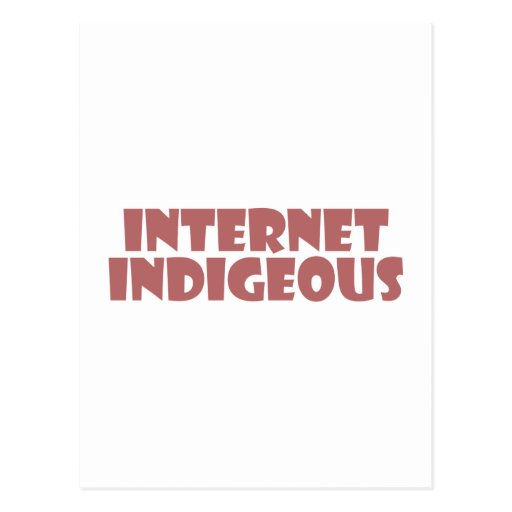 Internet Indigenous Post Cards