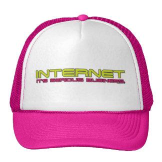 INTERNET It's serious business. Trucker Hat