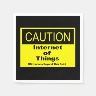Internet of Things IoT Caution Warning Sign Disposable Serviette