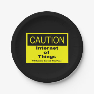 Internet of Things IoT Caution Warning Sign Paper Plate