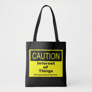 Internet of Things IoT Caution Warning Sign Tote Bag