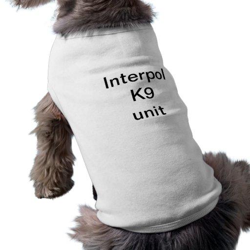 Interpol K9 unit Dog T-shirt