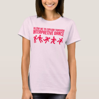 Interpretive Dance - Womens Tee
