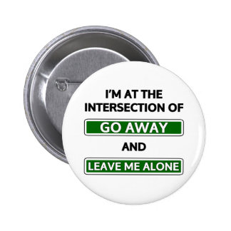 """Intersection of """"Go away"""" and """"Leave me alone"""" Buttons"""