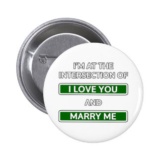"""Intersection of """"I love you"""" and """"Marry me"""" Pinback Buttons"""