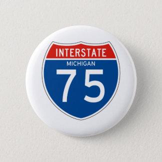 Interstate Sign 75 - Michigan 6 Cm Round Badge