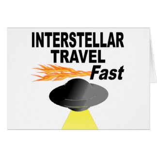 Interstellar Travel Fast Card