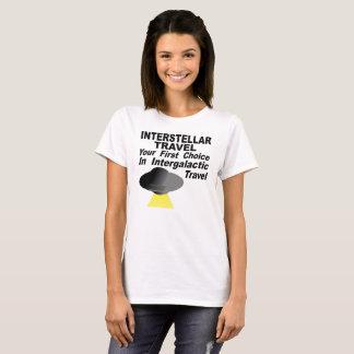 Interstellar Travel Your First Choice T-Shirt