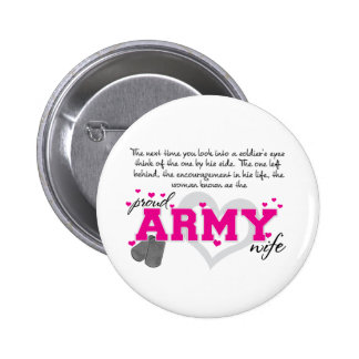 Into a Soldier s eyes - Proud Army Wife Button