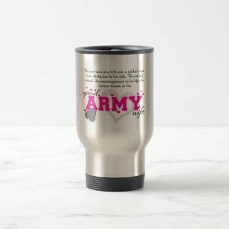 Into a Soldier's eyes - Proud Army Wife Travel Mug