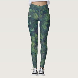 Into the Forest I Go Quote Leggings