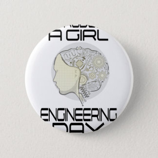 Introduce A Girl To Engineering Day 16th February 6 Cm Round Badge