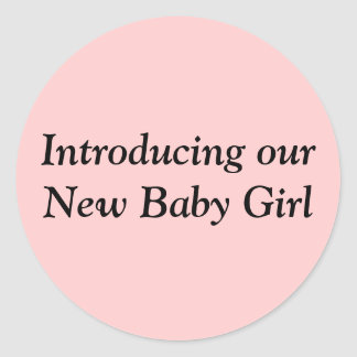 Introducing our New Baby Girl envelope seal Round Sticker