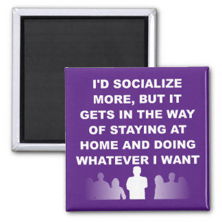 Introvert Stay At Home Funny Fridge Magnet