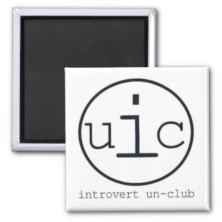 Introvert Un-Club Magnet