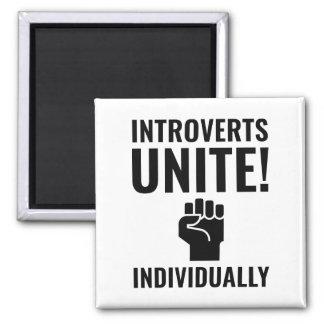 Introverts Unite Magnet