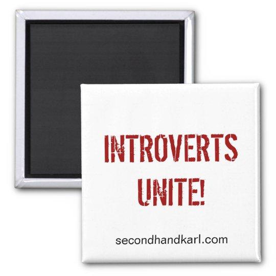 INTROVERTS UNITE! Square magnet