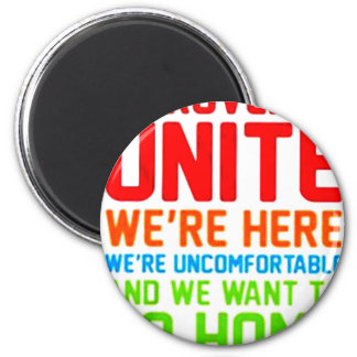 INTROVERTS UNITE WE'RE HERE WE'RE UNCOMFORTABLE... MAGNET