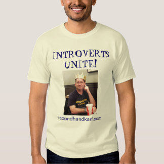 Introverts Unite with King Karl Tshirts