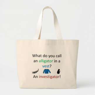 Investigator Joke Large Tote Bag