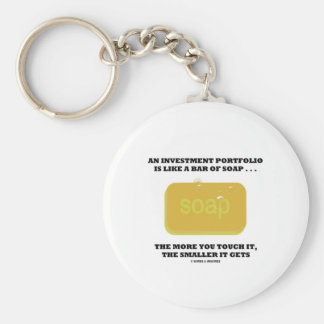 Investment Portolio Like A Bar Of Soap Humor Adage Keychain