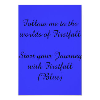 "Invitation to firstfall (Promotional materials) 3.5"" X 5"" Invitation Card"