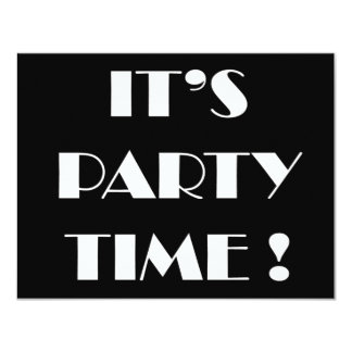 "Invitations ""it's party time"" - customize wording"