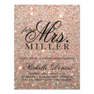 Invite -Rose Gold Glitter Fab future Mrs. Bridal