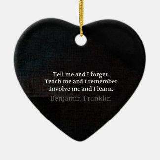 Involve Me Teach me Inspirational Quote Ceramic Heart Decoration