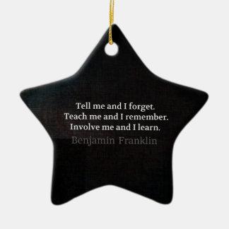 Involve Me Teach me Inspirational Quote Ceramic Star Decoration