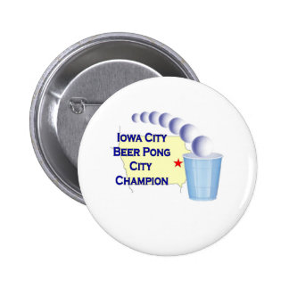 Iowa City Beer Pong Champion Pinback Buttons