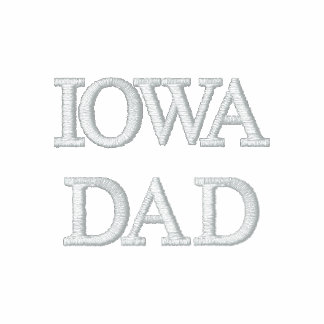 IOWA  DAD EMBROIDERED SHIRTS