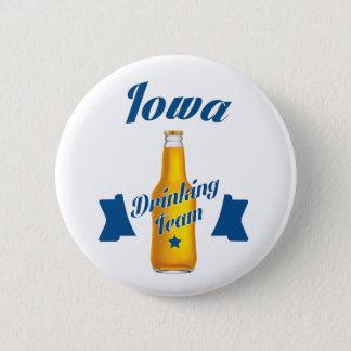 Iowa Drinking team 6 Cm Round Badge