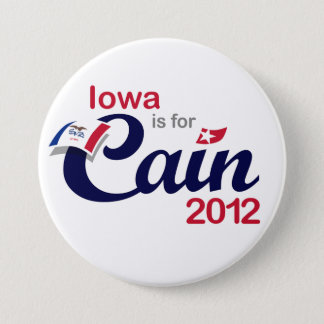 Iowa is for Cain! - Cain 2012 7.5 Cm Round Badge