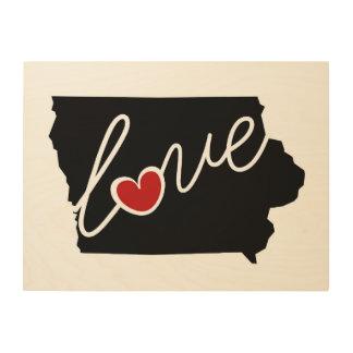 Iowa Love!  Gifts for IA Lovers Wood Print