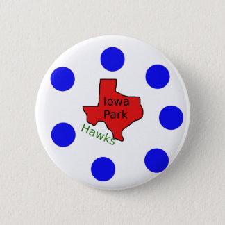 Iowa Park, Texas Design (Hawks Text Included) 6 Cm Round Badge